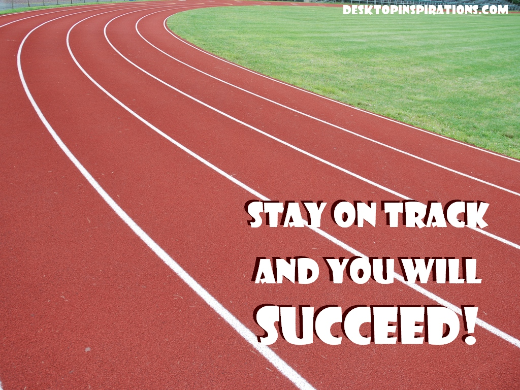 Stay on Track Motivational Wallpaper