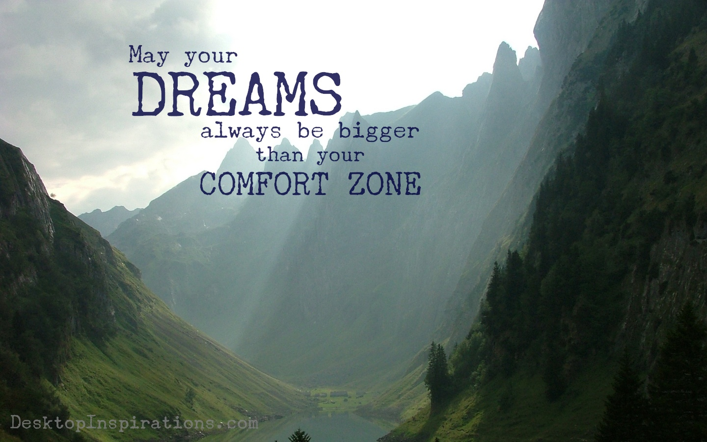 dream bigger than your comfort zone