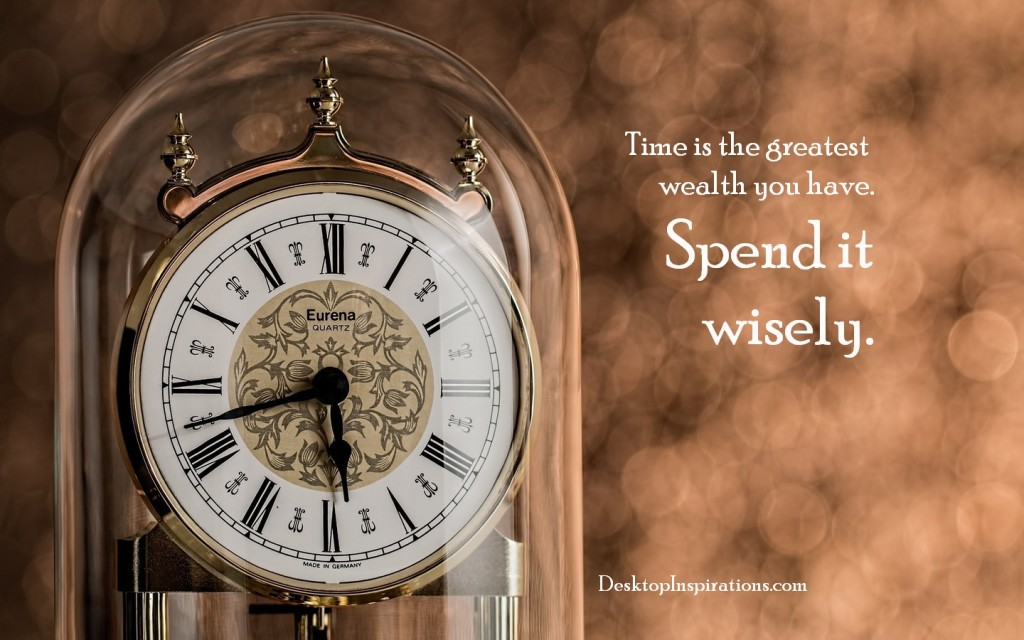 Time Is Your Greatest Wealth Wallpaper TimeWealthE
