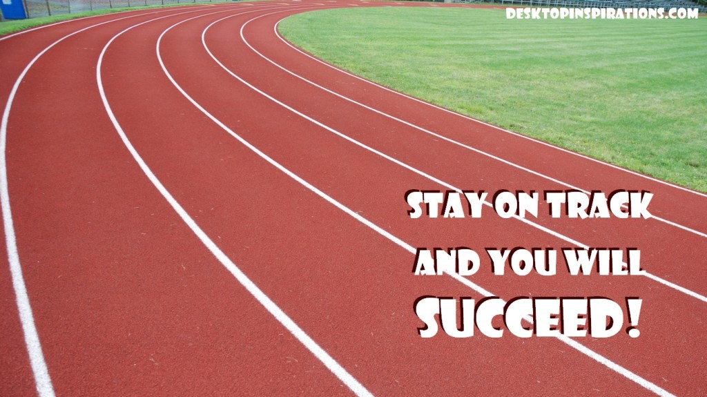Stay On Track - Free Inspirational Wallpaper